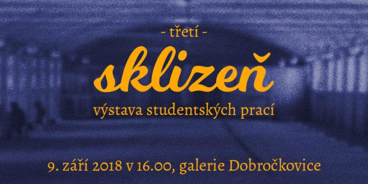 Sklizeň – výstava studentských prací ╏ Dobročkovice 9. září od 16.00